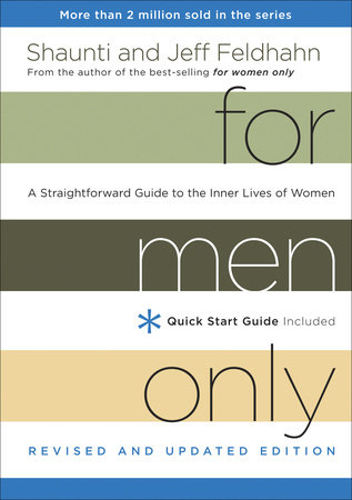 For Men Only, Revised and Updated Edition by Jeff Feldhahn and Shaunti Feldhahn