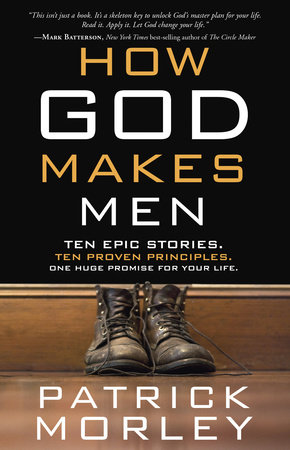 How God Makes Men by Patrick Morley
