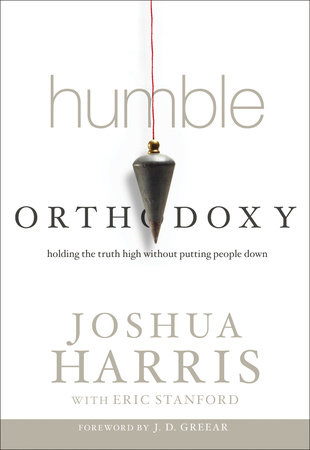 Humble Orthodoxy by