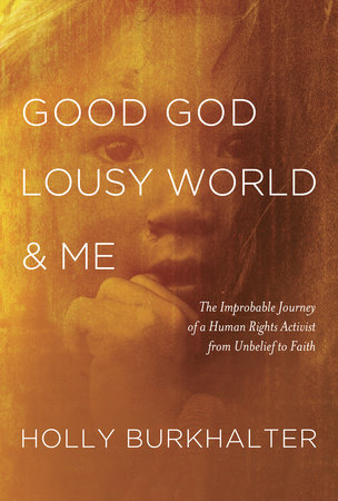 cover for Good God, Lousy World, and Me