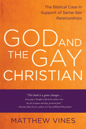 God and the Gay Christian by Matthew Vines
