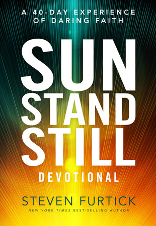 Sun Stand Still Devotional by Steven Furtick