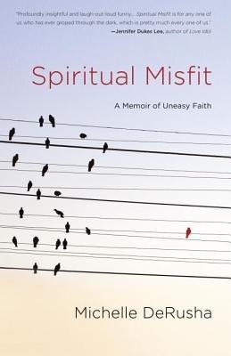 Spiritual Misfit by