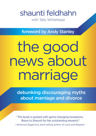 The Good News About Marriage by