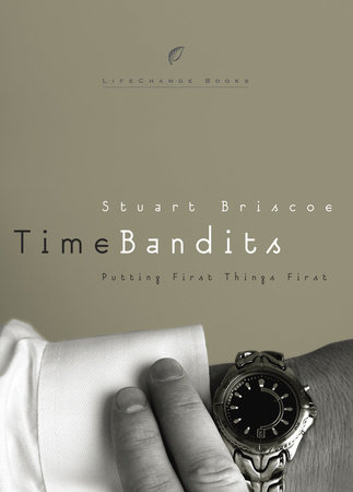 Time Bandits by Stuart Briscoe