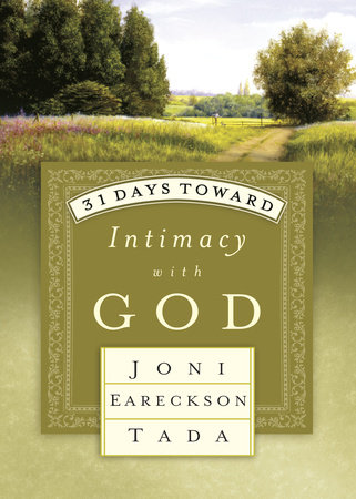 31 Days Toward Intimacy with God by