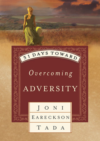 31 DAYS TOWARD OVERCOMING ADVERSITY by