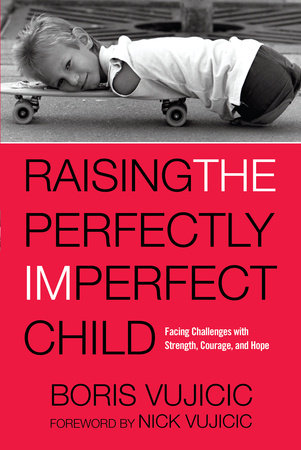Raising the Perfectly Imperfect Child