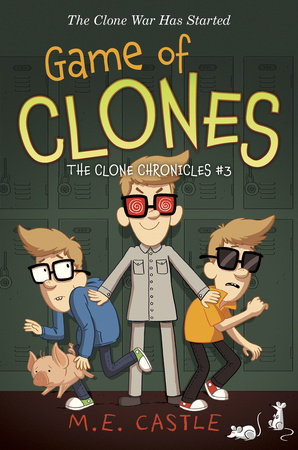 Game of Clones: The Clone Chronicles #3 by