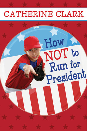 How Not to Run for President by