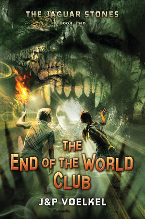 The Jaguar Stones, Book Two: The End of the World Club by