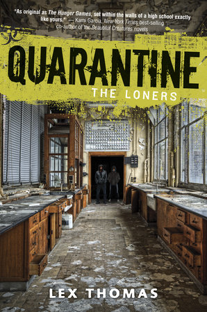 Quarantine #1: The Loners by