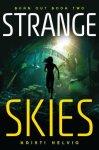Strange Skies: Burn Out Book Two