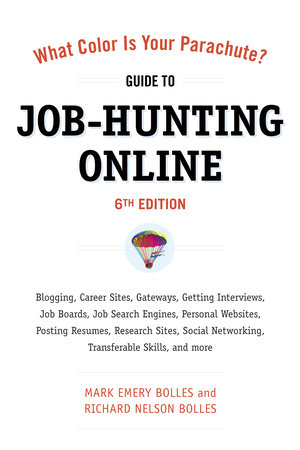 What Color Is Your Parachute? Guide to Job-Hunting Online, Sixth Edition by