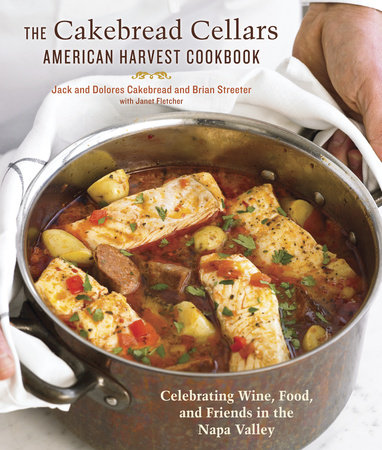 The Cakebread Cellars American Harvest Cookbook by