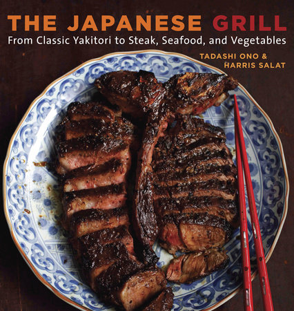 The Japanese Grill by Tadashi Ono and Harris Salat