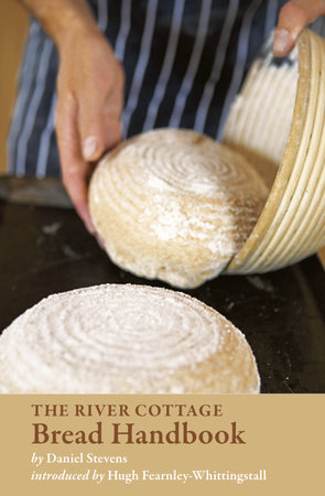 The River Cottage Bread Handbook by