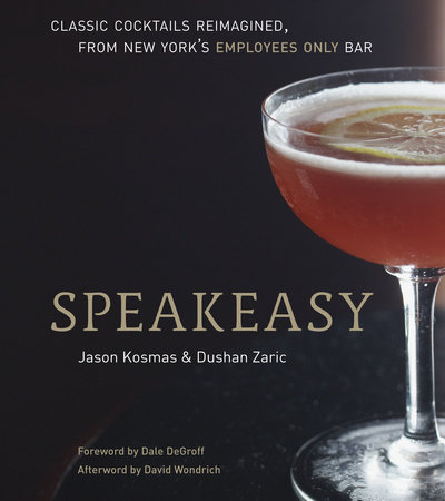 Speakeasy by Jason Kosmas and Dushan Zaric