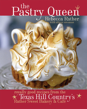 The Pastry Queen by Alison Oresman and Rebecca Rather
