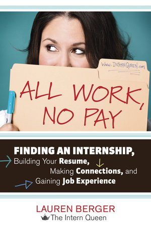 All Work, No Pay by Lauren Berger