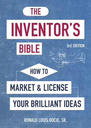 The Inventor's Bible, 3rd Edition