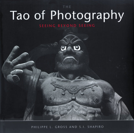 Tao of Photography by