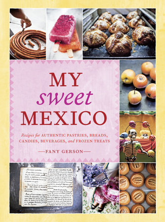 My Sweet Mexico by