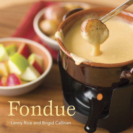 Fondue by Brigid Callinan and Lenny Rice