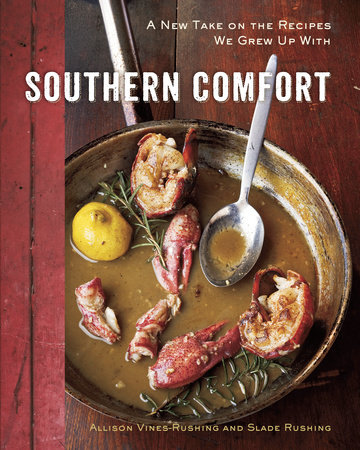 Southern Comfort by Slade Rushing and Allison Vines-Rushing