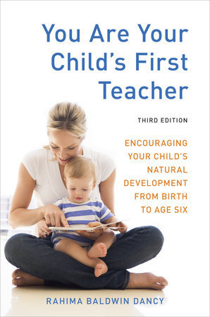 You Are Your Child's First Teacher, Third Edition by