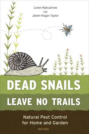 Dead Snails Leave No Trails, Revised by Janet Hogan Taylor and Loren Nancarrow