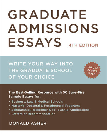 Graduate Admissions Essays, Fourth Edition by