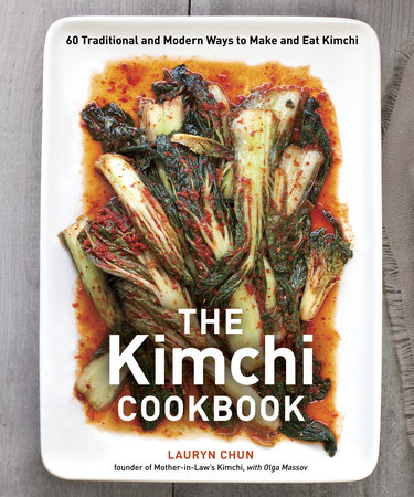 The Kimchi Cookbook by Olga Massov and Lauryn Chun
