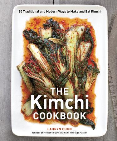 The Kimchi Cookbook by Olga Massov and Lauryn Chun