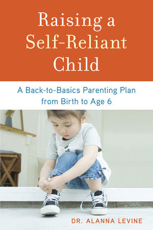 Raising a Self-Reliant Child by
