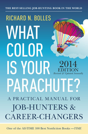 What Color Is Your Parachute? 2014