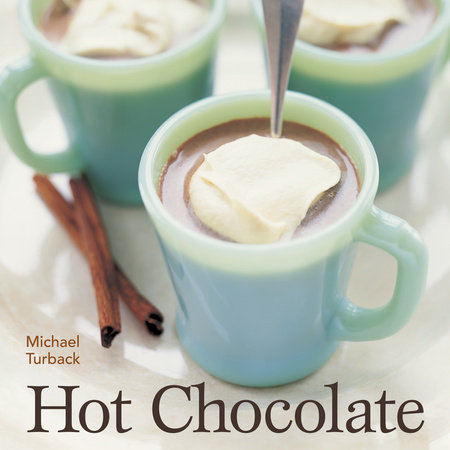 Hot Chocolate by Michael Turback