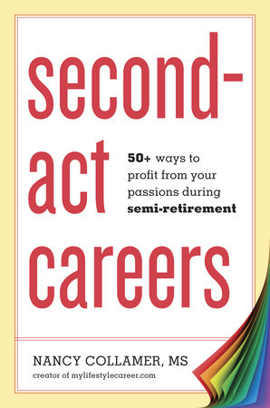 Second-Act Careers by Nancy Collamer