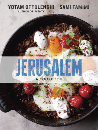 Jerusalem by Sami Tamimi and Yotam Ottolenghi
