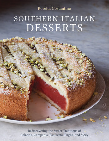 Southern Italian Desserts by Jennie Schacht and Rosetta Costantino