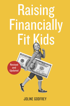Raising Financially Fit Kids, Revised by