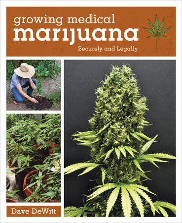 Growing Medical Marijuana by