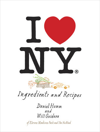 I Love New York by Daniel Humm and Will Guidara