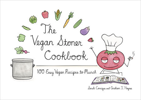 The Vegan Stoner Cookbook by