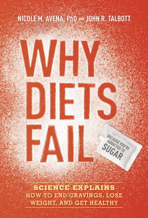 Why Diets Fail (Because You're Addicted to Sugar) by
