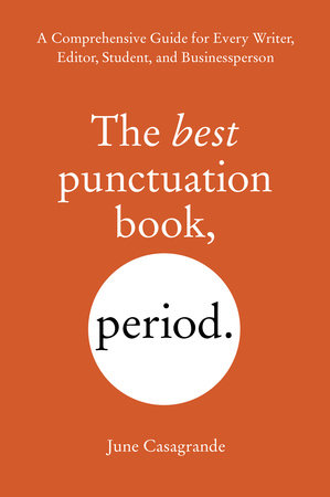 The Best Punctuation Book, Period by