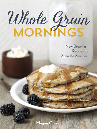 Whole-Grain Mornings by