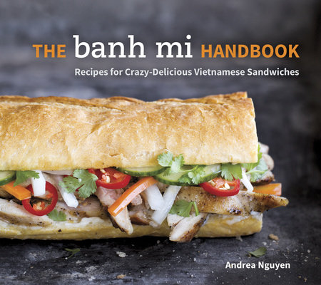 The Banh Mi Handbook by