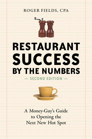 Restaurant Success by the Numbers, Second Edition by
