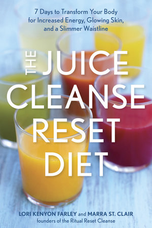 The Juice Cleanse Reset Diet by